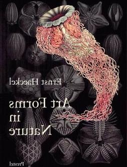 Art Forms in Nature : The Prints of Ernst Haeckel, Paperback